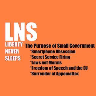 The Purpose of Small Government 04/09/19 Vol. 6-- #63