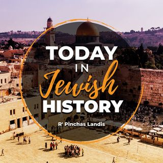 Today In Jewish History
