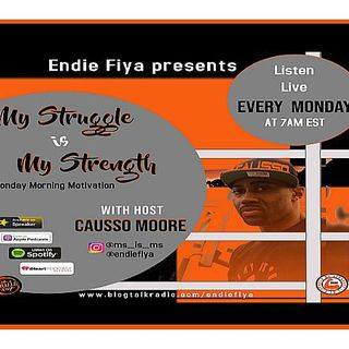 Ep. 16 My Struggle is My Strength with Causso Moore
