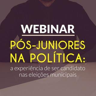 #038 - Pós-juniores na política