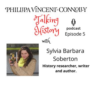 Episode 5 - In conversation with history researcher, writer and author Sylvia Barbara Soberton