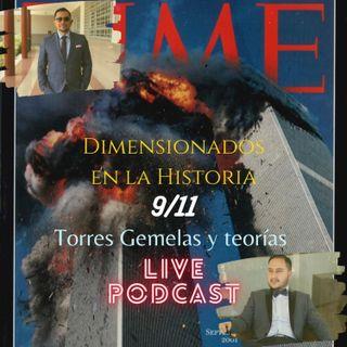 LIVE VIERNES 9 DE SEPTIEMBRE || 9/11 || TEORIAS || MISTERIOS || DUDAS QUE QUEDARON ||