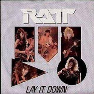 Episode 6: RATT, Lay It Down