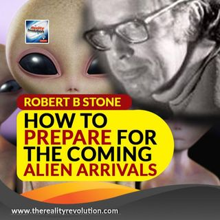 Robert B Stone How To Benefit From The Coming Alien Arrivals