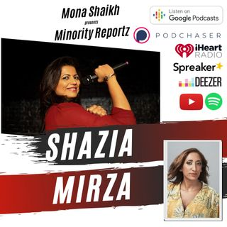 MEN HAVE ENJOYED THEIR POWER FOR CENTURIES-Minority Reportz Ep.17 w/Shazia Mirza (Last Comic Standing)