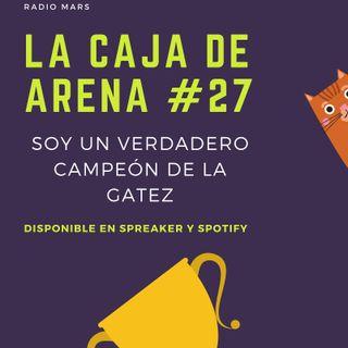 La Caja de Arena #27 - Soy un Campeón