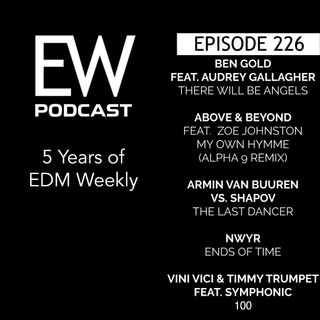 EDM Weekly Episode 226