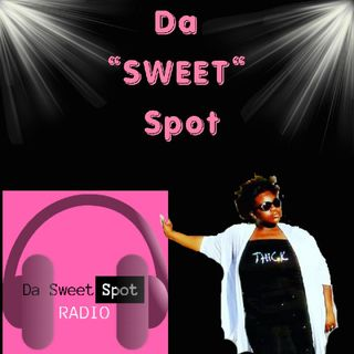 "Episode 5 - Da ""Sweet"" Spot"