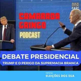 #12 - Debate Presidencial - Trump e o Perigo da Supremacia Branca
