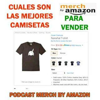 Cuales Son Las Mejores Camisetas Que Más Se Vende En Merch by Amazon