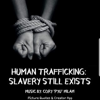 Episode 17- Human Trafficking