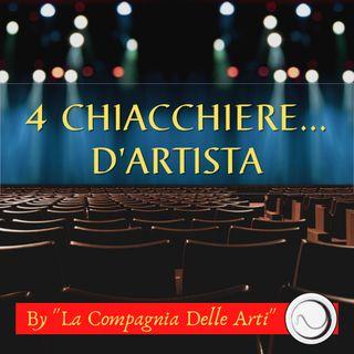 4 Chiacchiere...d'Artista | La Compagnia Delle Arti si presenta | Live