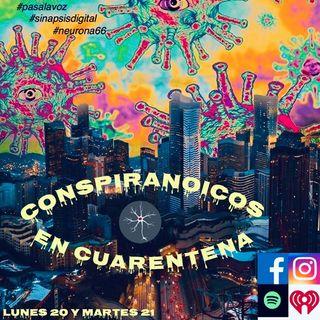 Conspiranoicos en Cuarentena podcast 4