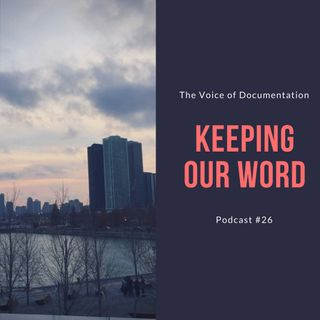Keeping Our Word (EPI #26)