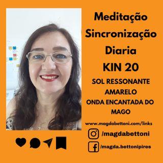 MEDITAÇÃO DE SINCRONIZAÇÃO - KIN 20- Sol Ressonante Amarelo