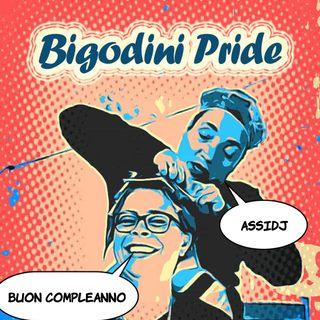 Bigodini Pride #18 - Buon Compleanno Assidj