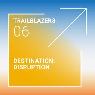 Hospitality: Disrupting the Destination