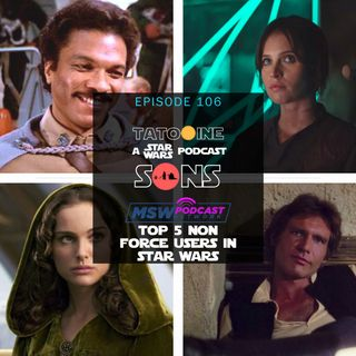 Top 5 Non Force Users in Star Wars