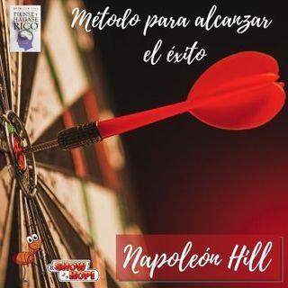 Método para conseguir el éxito, Napoleón Hill
