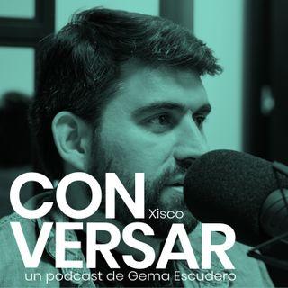 6. CONVERSAR amigos. Xisco González