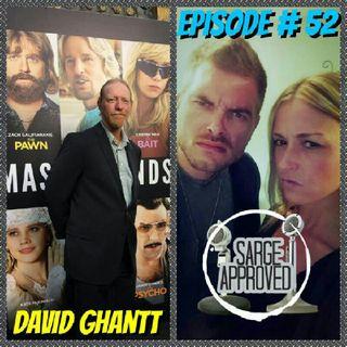 Episode #52 David Ghantt