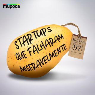 Startups que falharam miseravelmente
