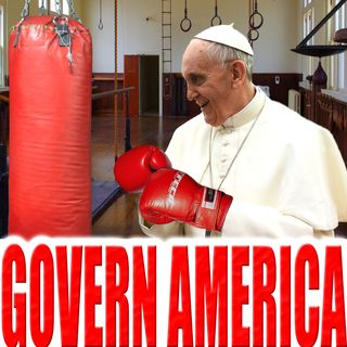 Govern America | January 4, 2020 | Pontiff Punch