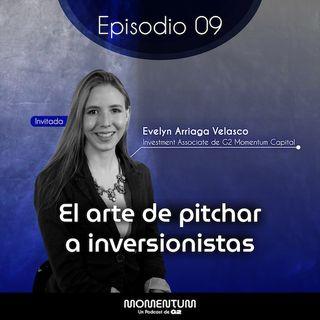 09: Startup Questions | El arte de pitchar a inversionistas | Evelyn Arriaga - G2