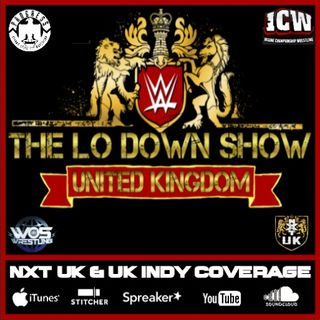 The Lo Down Show UK - Episode #3