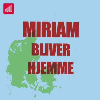 Miriam Bliver Hjemme