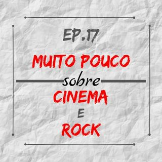MPsobreMC-Ep17-Cinema e Rock