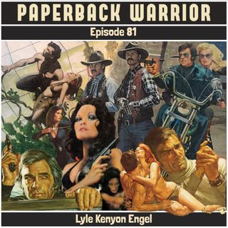 Episode 81: Lyle Kenyon Engel