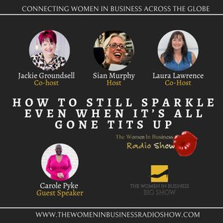 How You Can Still Sparkle When It's All Gone Tits Up
