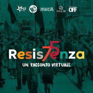 Speciale 25 Aprile 2020 - Anna Maria Quarzi (ISCO Ferrara) e il racconto di Giorgio Franceschini e l'Eccidio del Castello Estense