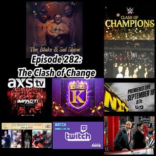 B&S Episode 283: The Clash of Change