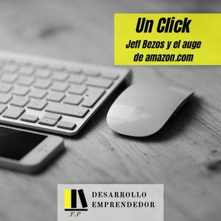 #014 - Un Click Jeff Bezos y el auge de amazon.com