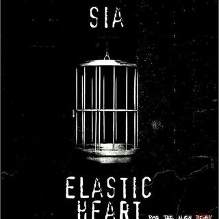 Sia - Elastic Heart (Josh Slater Remix)
