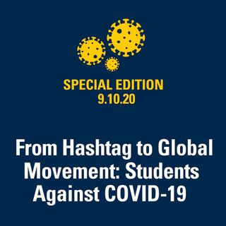 From Hashtag to Global Movement: Students Against COVID-19