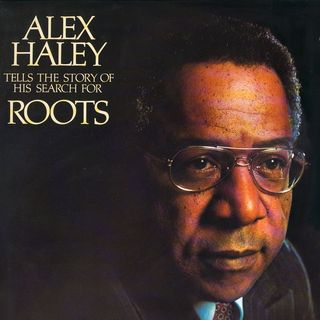 LEGENDS: Alex Haley's Roots