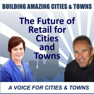 Future of Retail for Cities and Towns