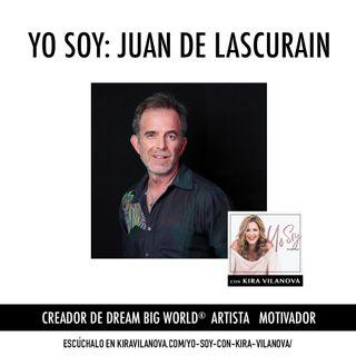 #11 Yo Soy: Juan de Lascurain
