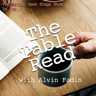 #82: The Table Read 6 with Alvin Fadin