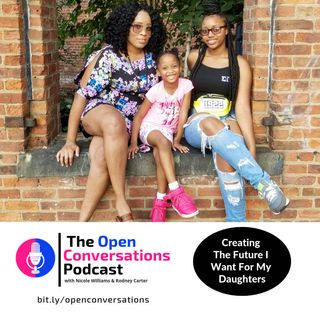 Creating The Future I Want For My Daughters
