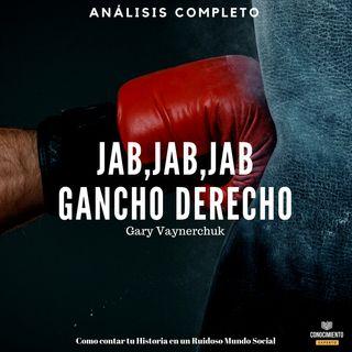 092 - JAB, JAB, JAB, GANCHO DERECHO (Gary Vaynerchuk JAB, JAB,JAB RIGHT HOOK)