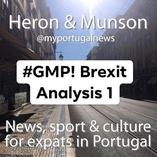 GMP Special Report: Michael Heron Returns to Discuss Brexit - Part One