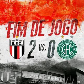 6 Episódio: Botafogo x Guarani 11° rodada Do Campeonato Paulista