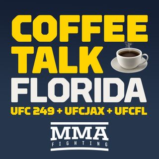 Coffee Talk: Recapping the UFC's Week in Jacksonville