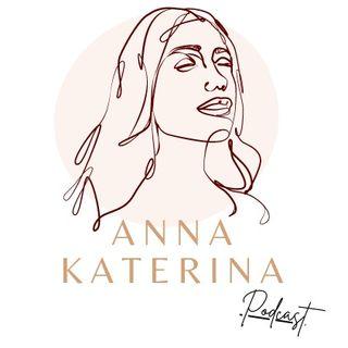 Anna Katerina Podcast - Pilot 00