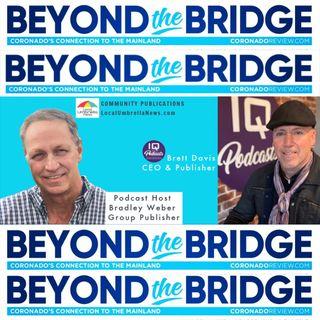 Beyond the Bridge with Local Umbrella Media and Brett Davis  Ep 202