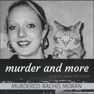 MURDERED: Rachel Moran